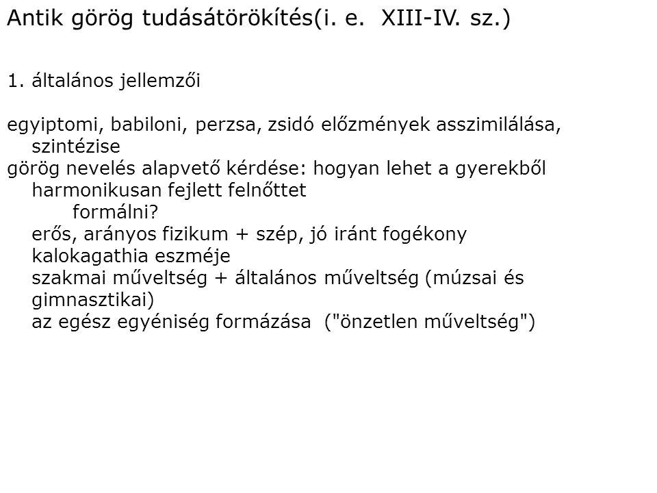 Antik görög tudásátörökítés(i. e. XIII-IV. sz.)