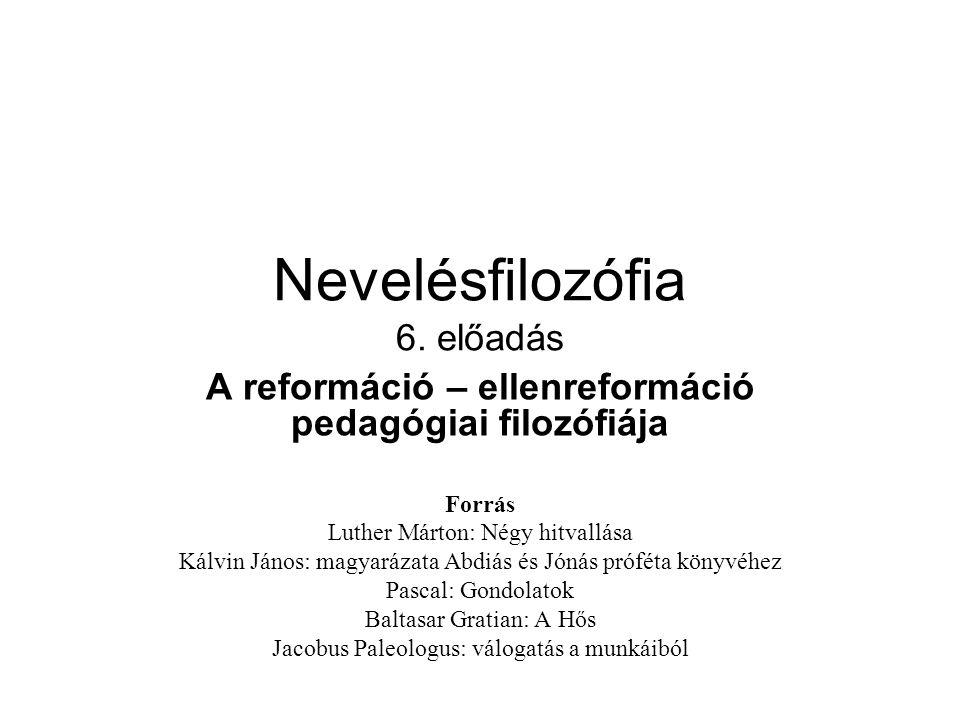 Nevelésfilozófia 6. előadás