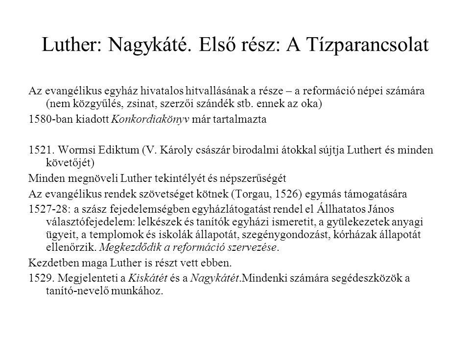Luther: Nagykáté. Első rész: A Tízparancsolat