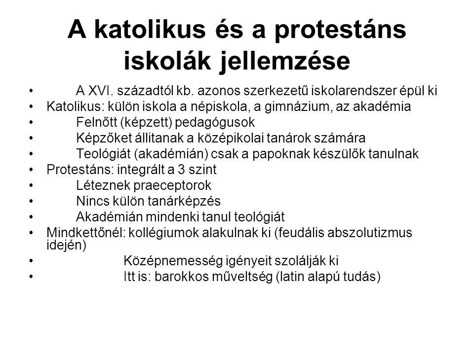 A katolikus és a protestáns iskolák jellemzése