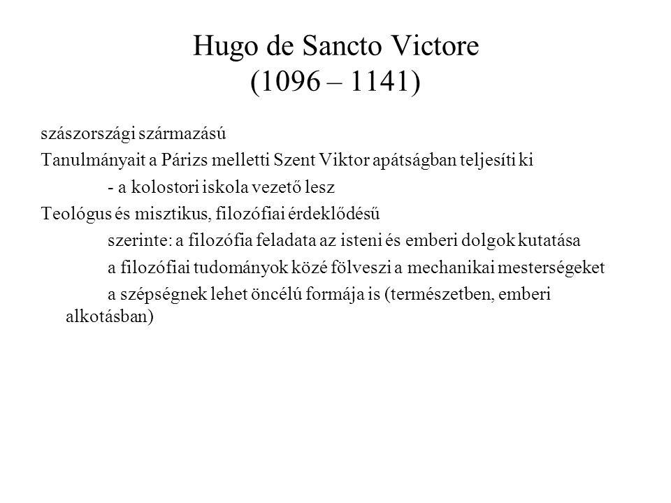Hugo de Sancto Victore (1096 – 1141)