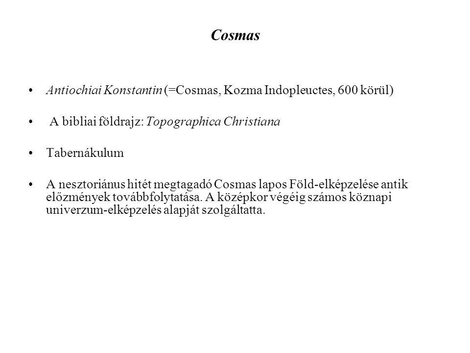 Cosmas Antiochiai Konstantin (=Cosmas, Kozma Indopleuctes, 600 körül)