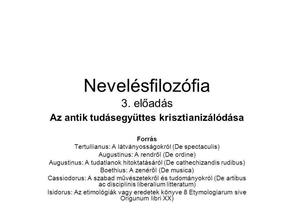 Nevelésfilozófia 3. előadás