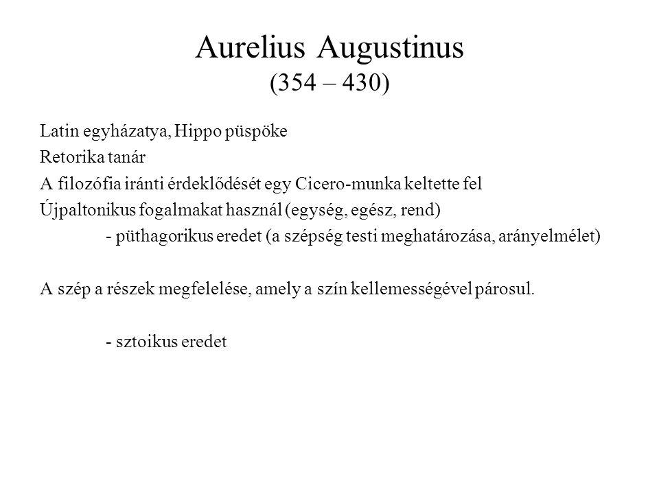 Aurelius Augustinus (354 – 430)