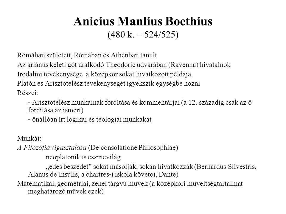 Anicius Manlius Boethius (480 k. – 524/525)
