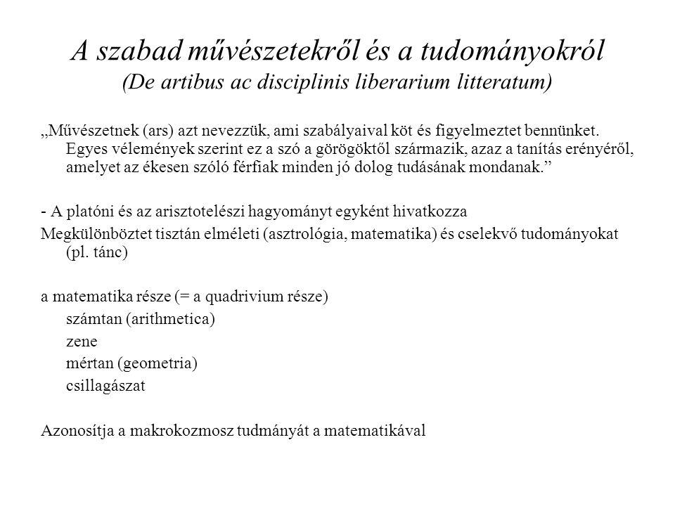A szabad művészetekről és a tudományokról (De artibus ac disciplinis liberarium litteratum)