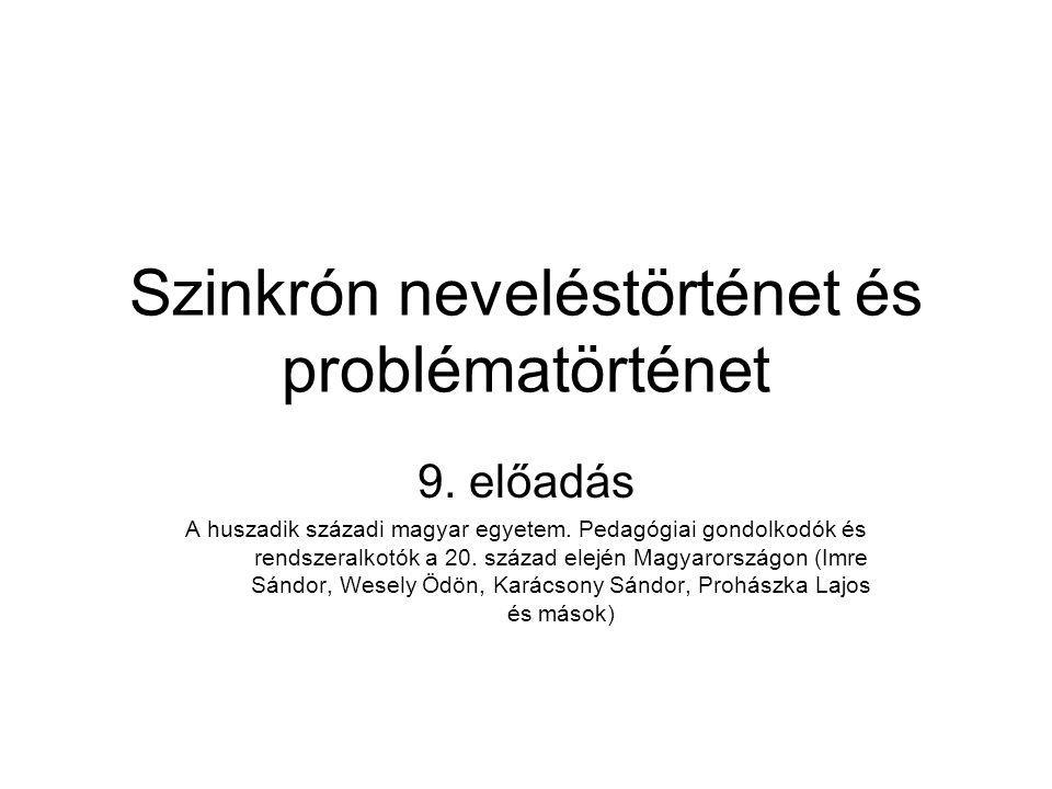 Szinkrón neveléstörténet és problématörténet