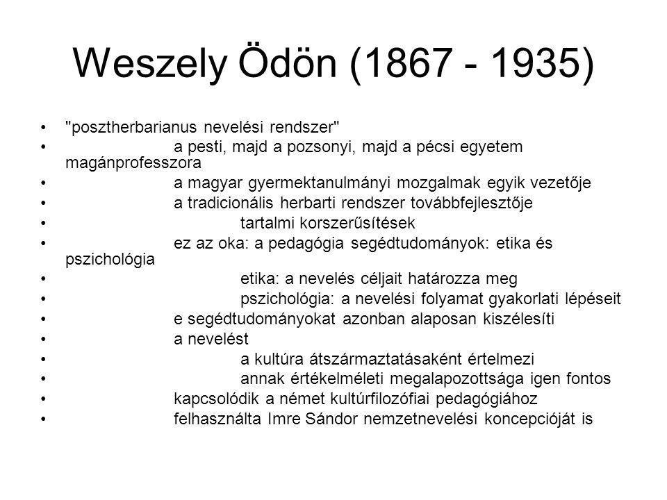 Weszely Ödön (1867 - 1935) posztherbarianus nevelési rendszer