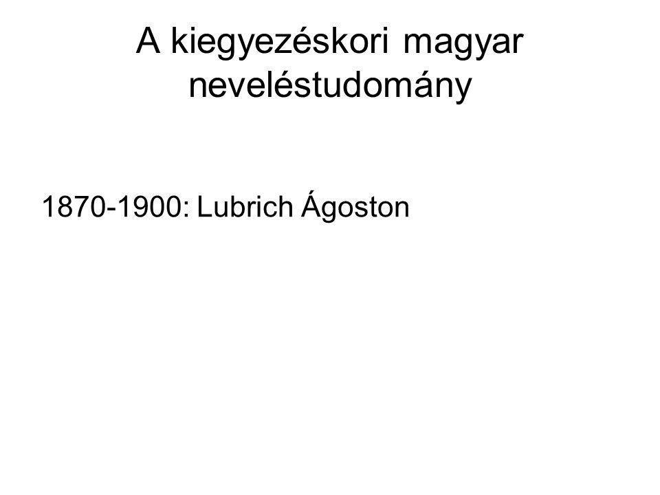 A kiegyezéskori magyar neveléstudomány