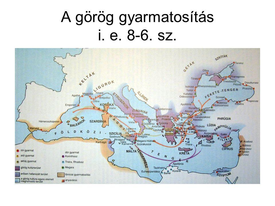 A görög gyarmatosítás i. e. 8-6. sz.