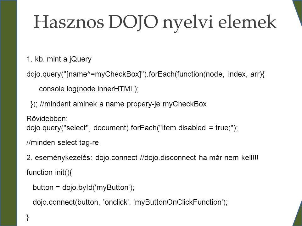 Hasznos DOJO nyelvi elemek
