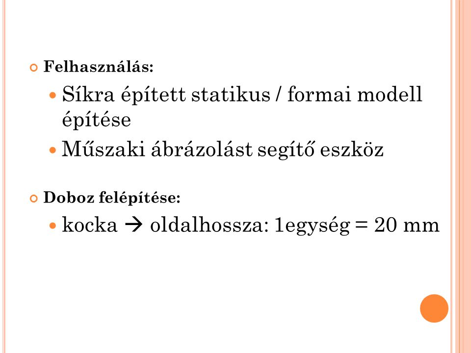 Síkra épített statikus / formai modell építése