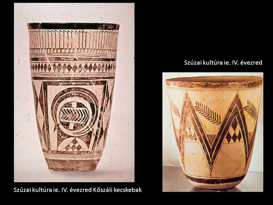 Szúzai kultúra ie. IV. évezred