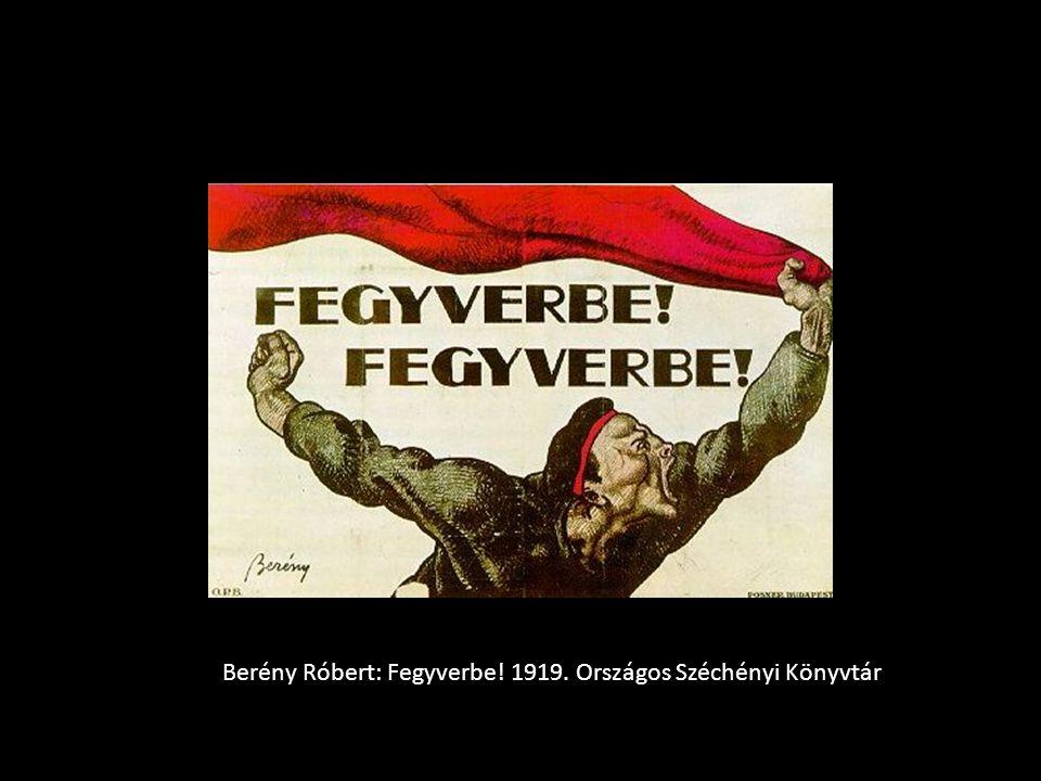 Berény Róbert: Fegyverbe! 1919. Országos Széchényi Könyvtár
