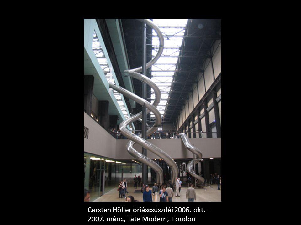 Carsten Höller óriáscsúszdái 2006. okt. –2007. márc