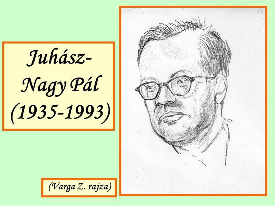 Juhász-Nagy Pál (1935-1993) (Varga Z. rajza)