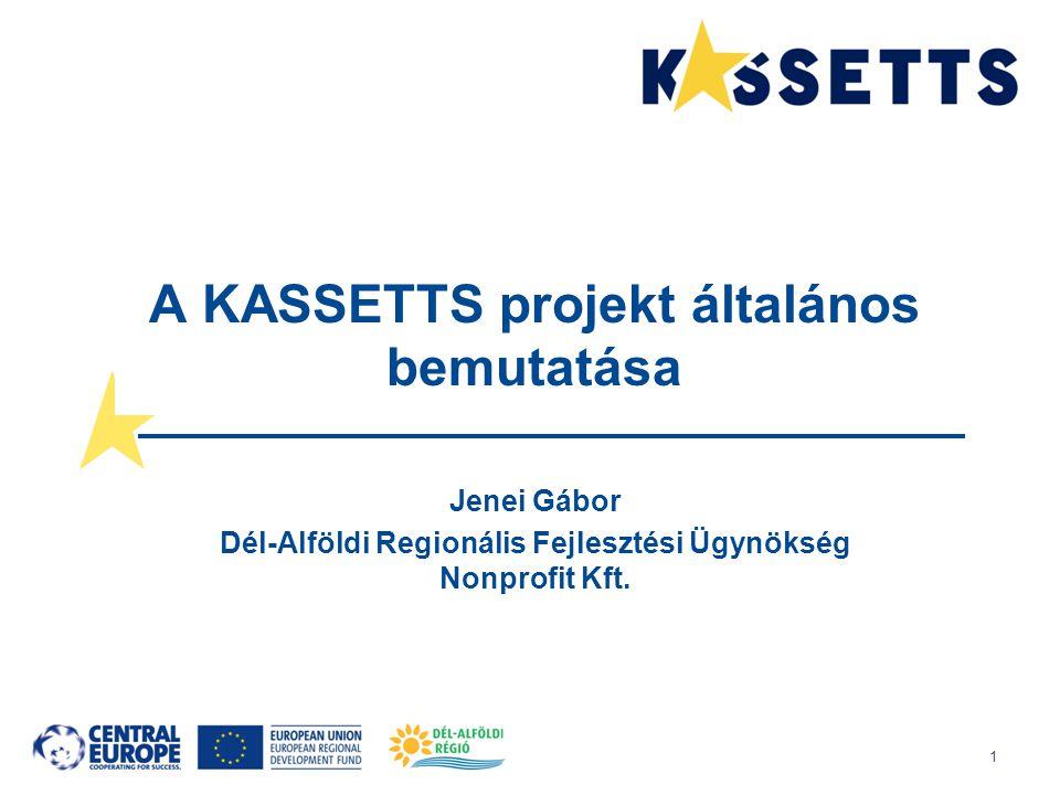 A KASSETTS projekt általános bemutatása