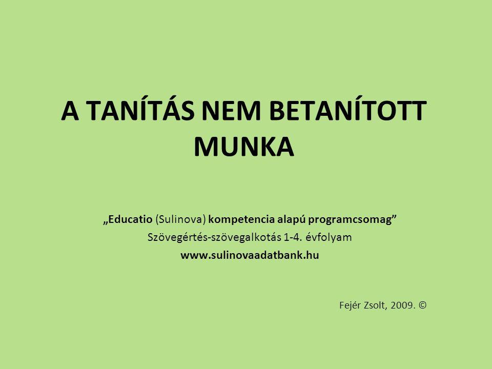 A TANÍTÁS NEM BETANÍTOTT MUNKA