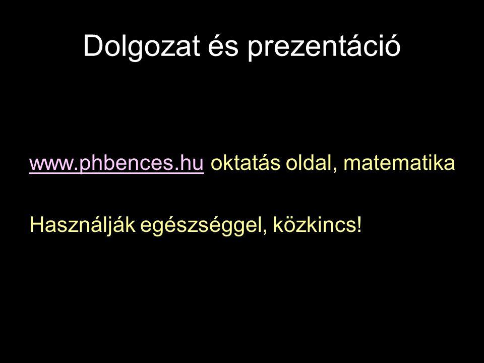 Dolgozat és prezentáció