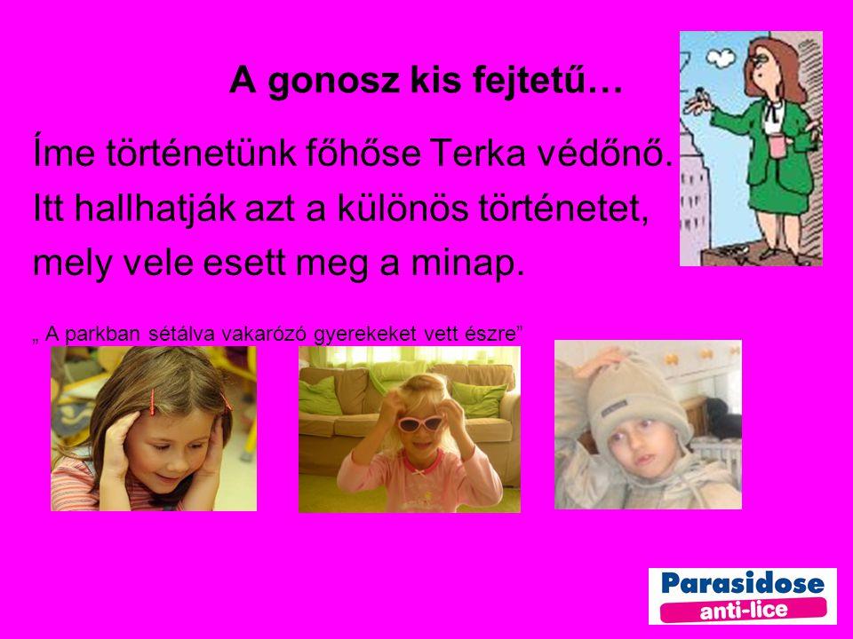 Íme történetünk főhőse Terka védőnő.