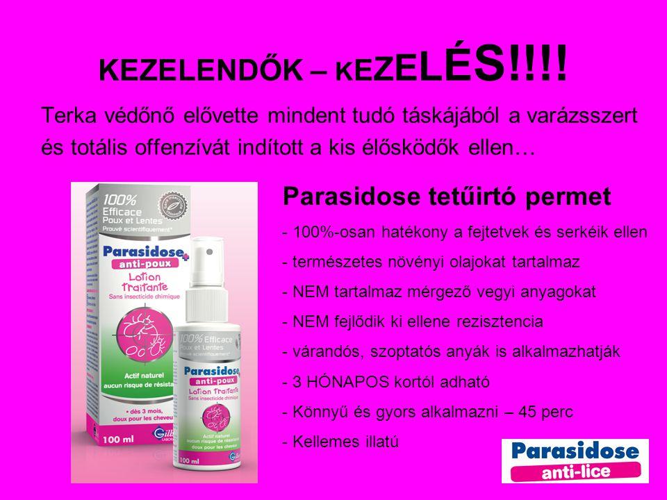 KEZELENDŐK – KEZELÉS!!!! Parasidose tetűirtó permet
