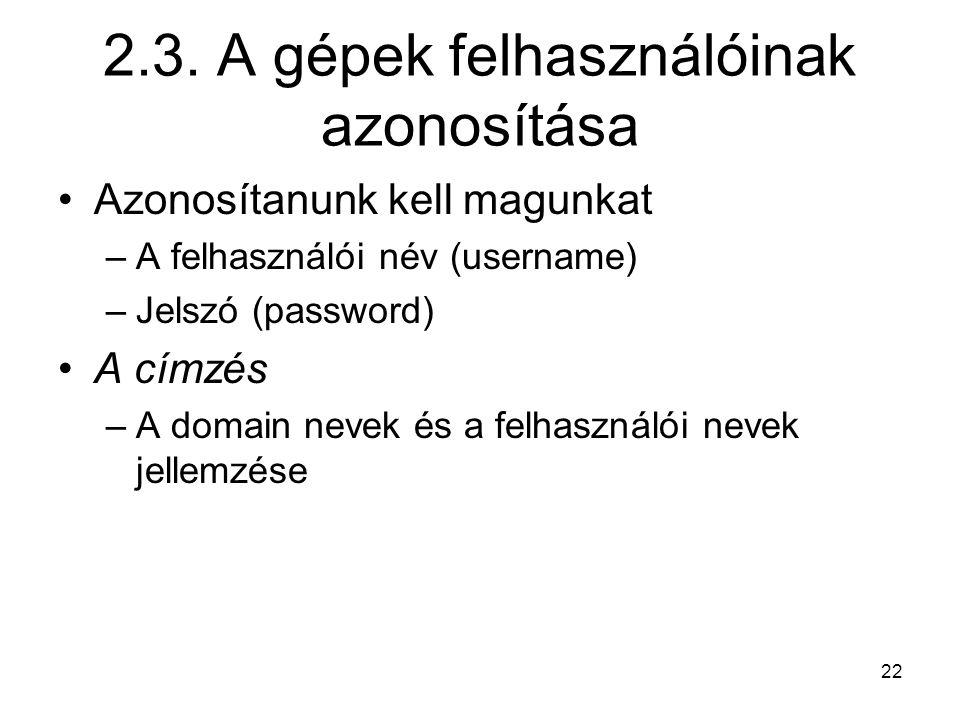 2.3. A gépek felhasználóinak azonosítása