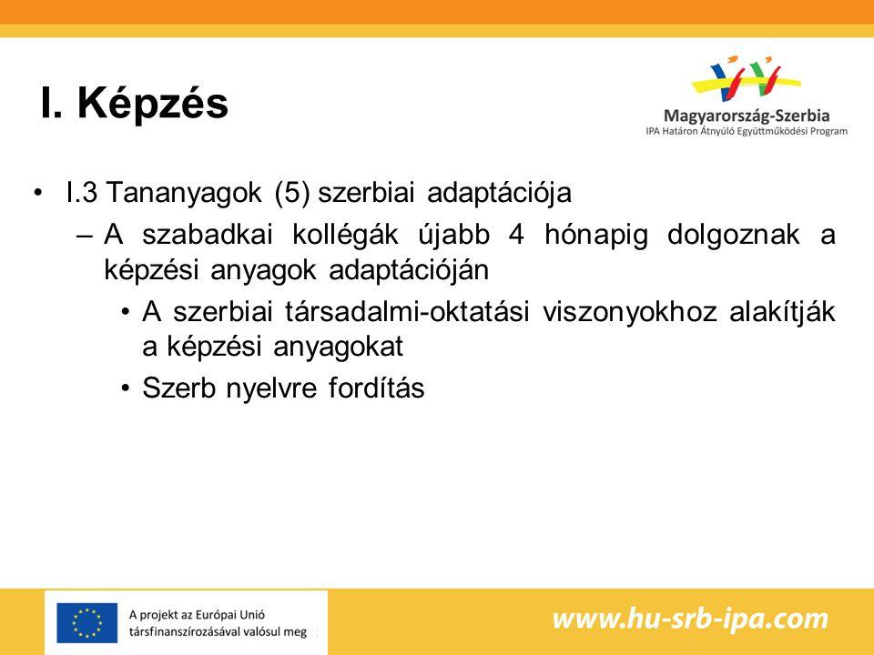 I. Képzés I.3 Tananyagok (5) szerbiai adaptációja