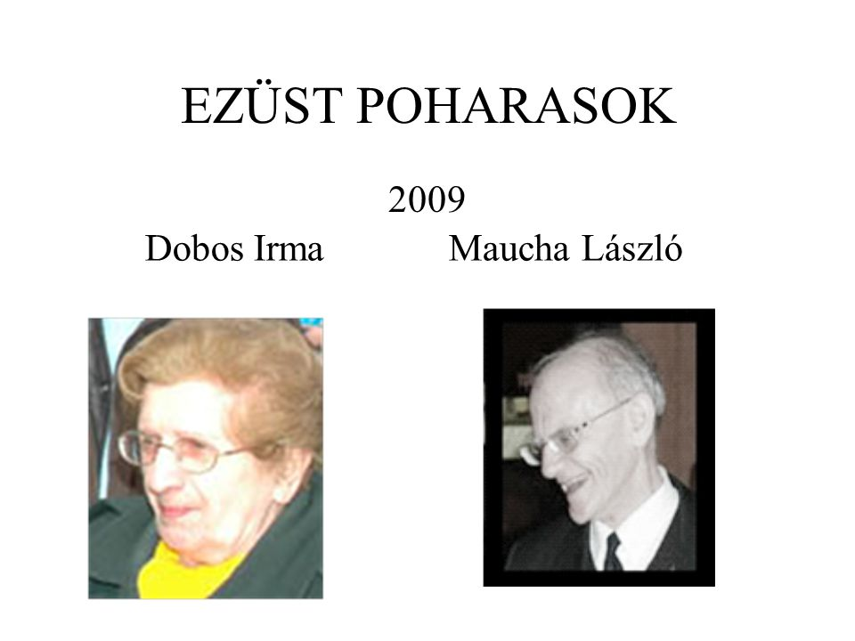 Dobos Irma Maucha László