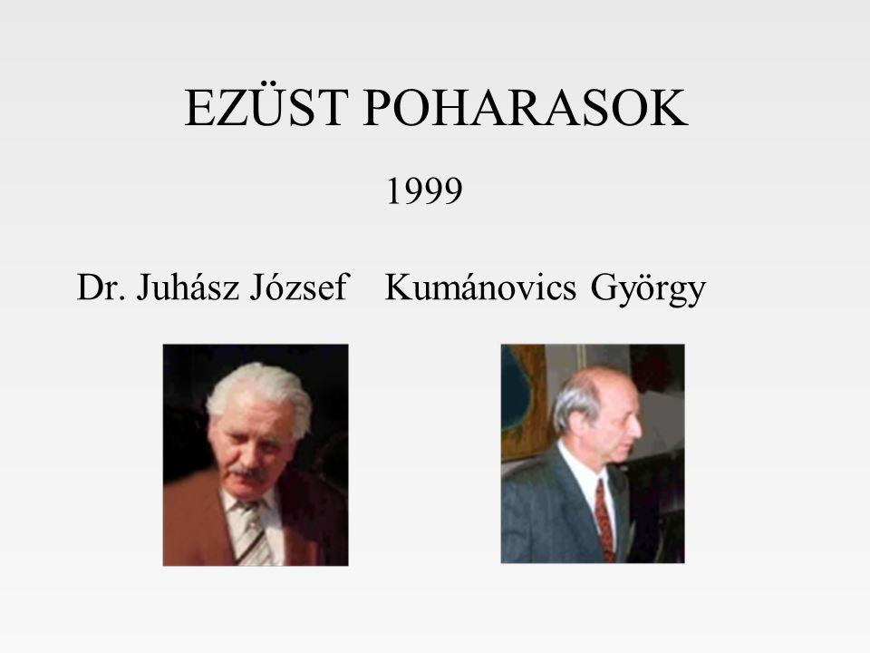 Dr. Juhász József Kumánovics György