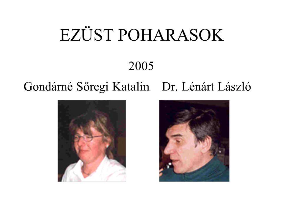 Gondárné Sőregi Katalin Dr. Lénárt László