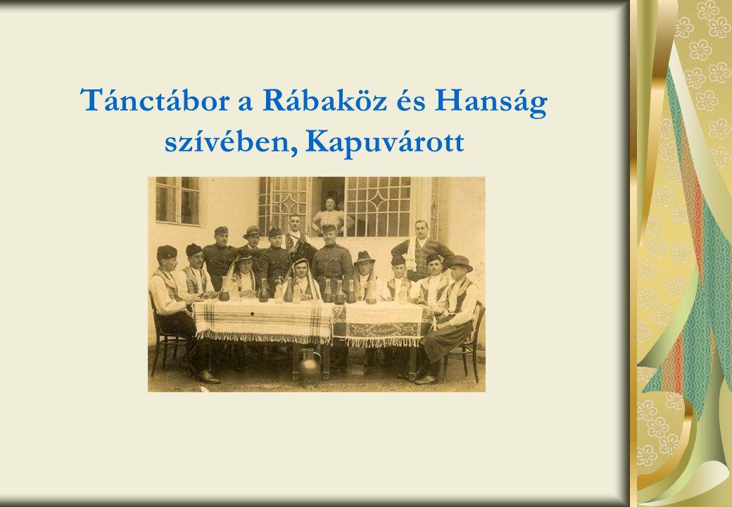 Tánctábor a Rábaköz és Hanság szívében, Kapuvárott
