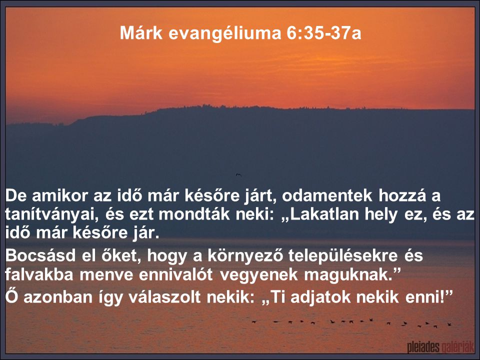 Márk evangéliuma 6:35-37a