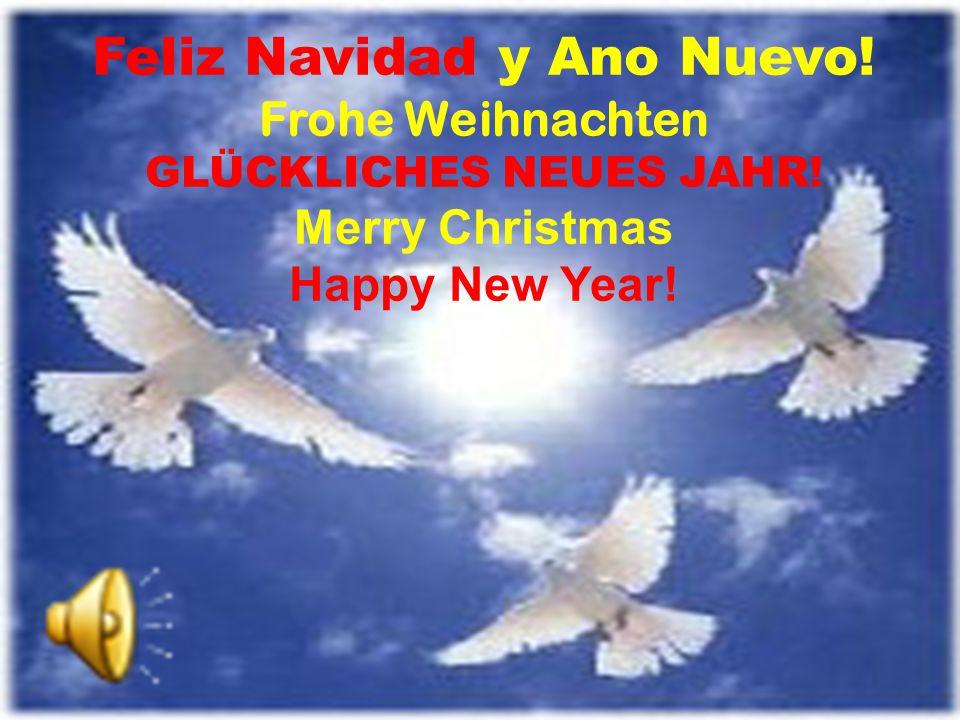 Feliz Navidad y Ano Nuevo. Frohe Weihnachten GLÜCKLICHES NEUES JAHR