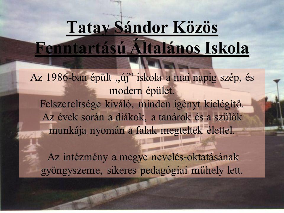 Tatay Sándor Közös Fenntartású Általános Iskola