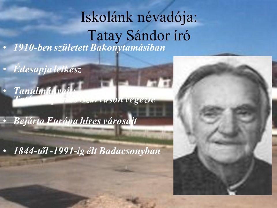 Iskolánk névadója: Tatay Sándor író