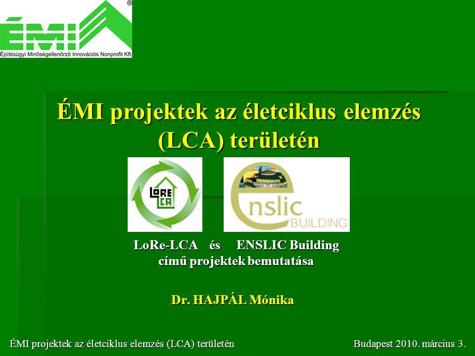 ÉMI projektek az életciklus elemzés (LCA) területén