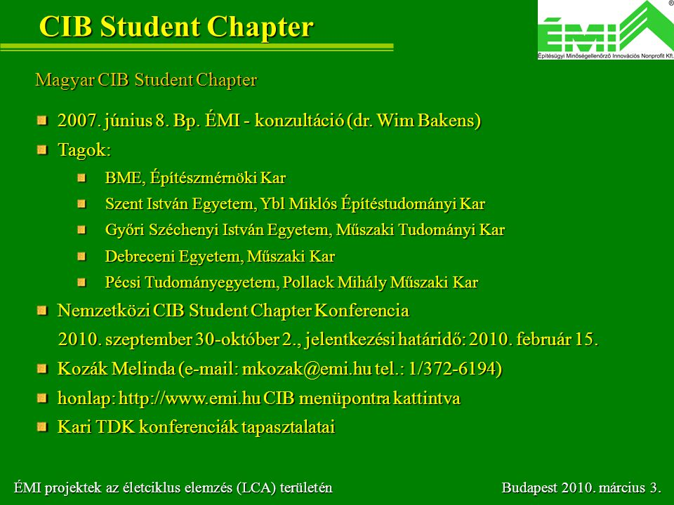 CIB Student Chapter Magyar CIB Student Chapter