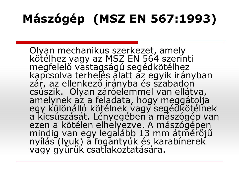 Mászógép (MSZ EN 567:1993)
