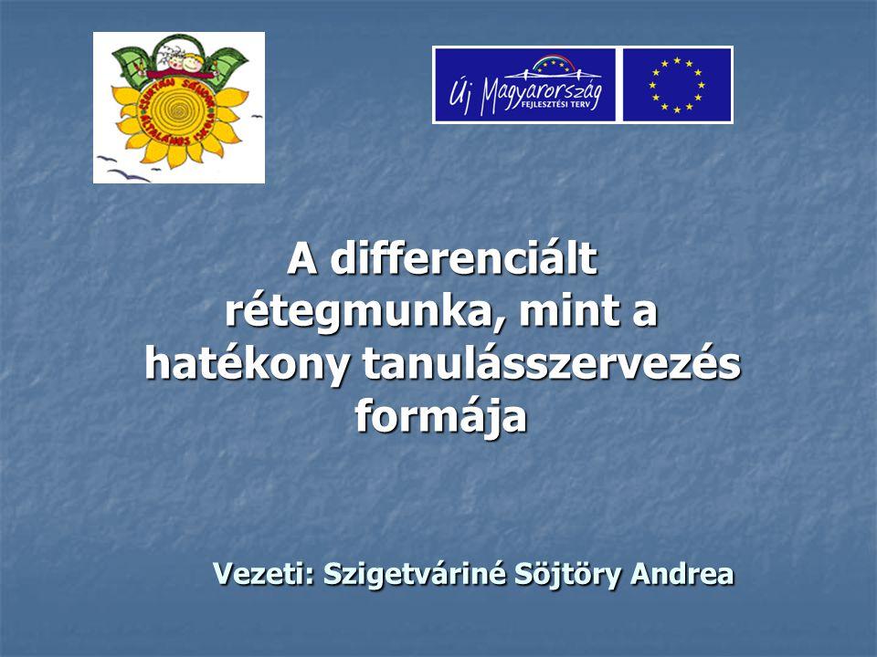 Vezeti: Szigetváriné Söjtöry Andrea