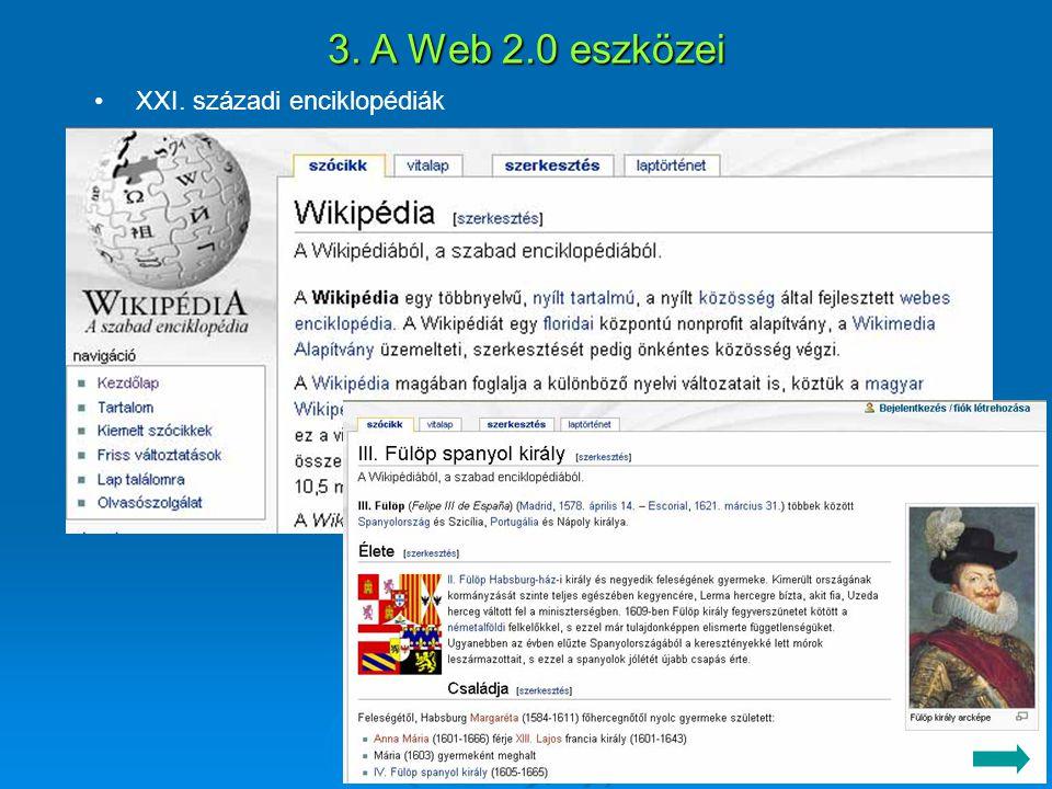 3. A Web 2.0 eszközei XXI. századi enciklopédiák