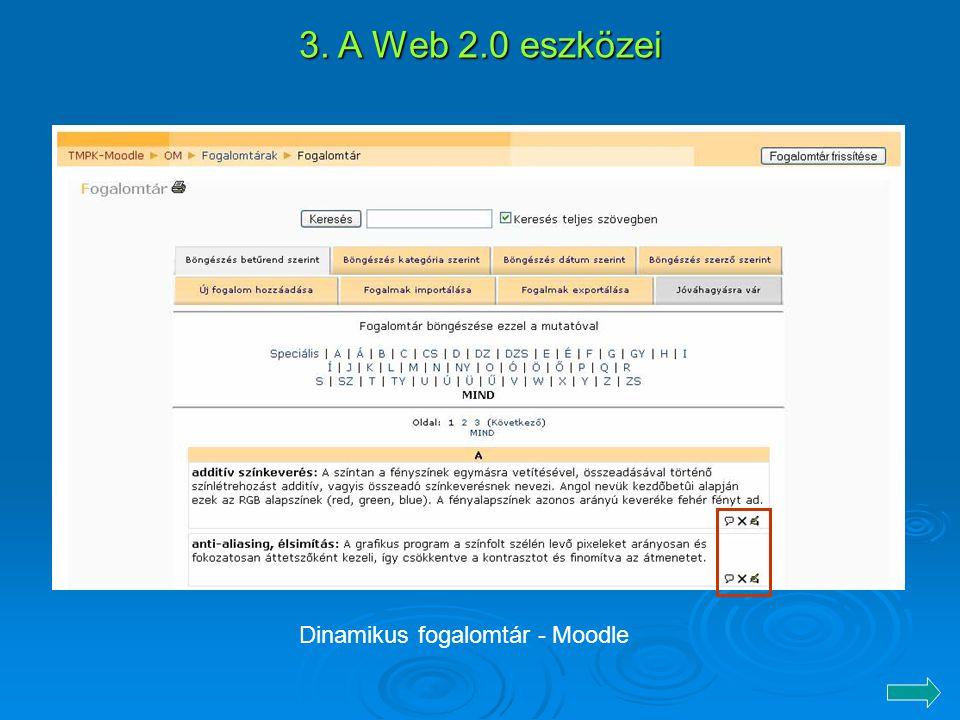 3. A Web 2.0 eszközei Dinamikus fogalomtár - Moodle