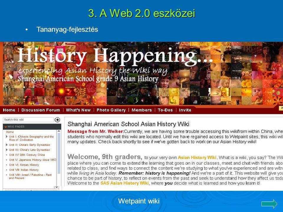 3. A Web 2.0 eszközei Tananyag-fejlesztés Wetpaint wiki