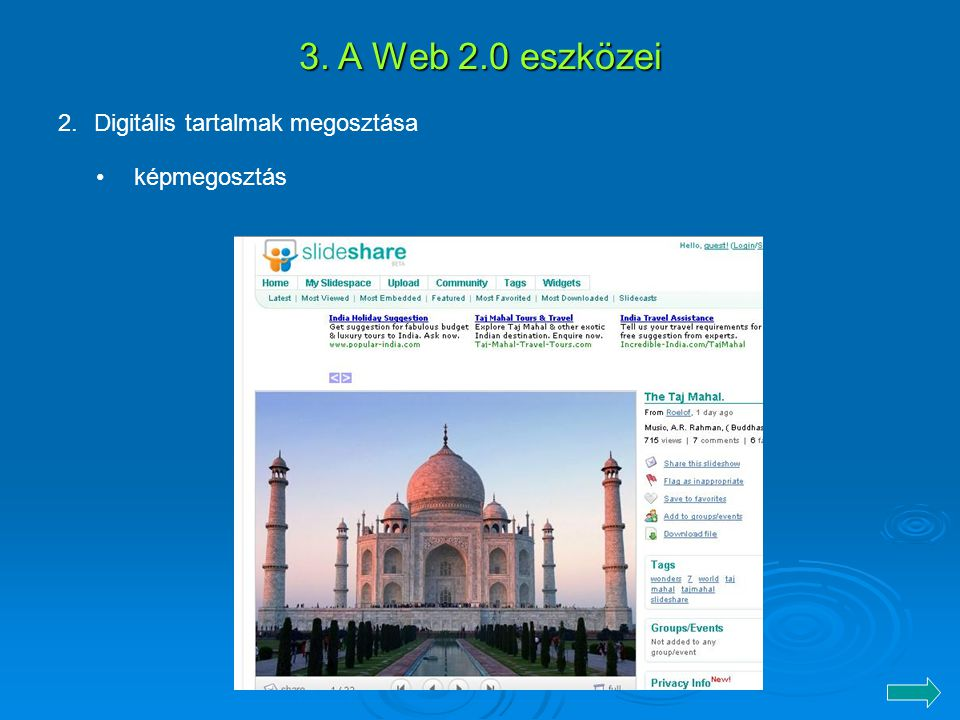 3. A Web 2.0 eszközei Digitális tartalmak megosztása képmegosztás