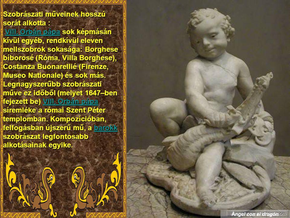 Szobrászati műveinek hosszú sorát alkotta : VIII