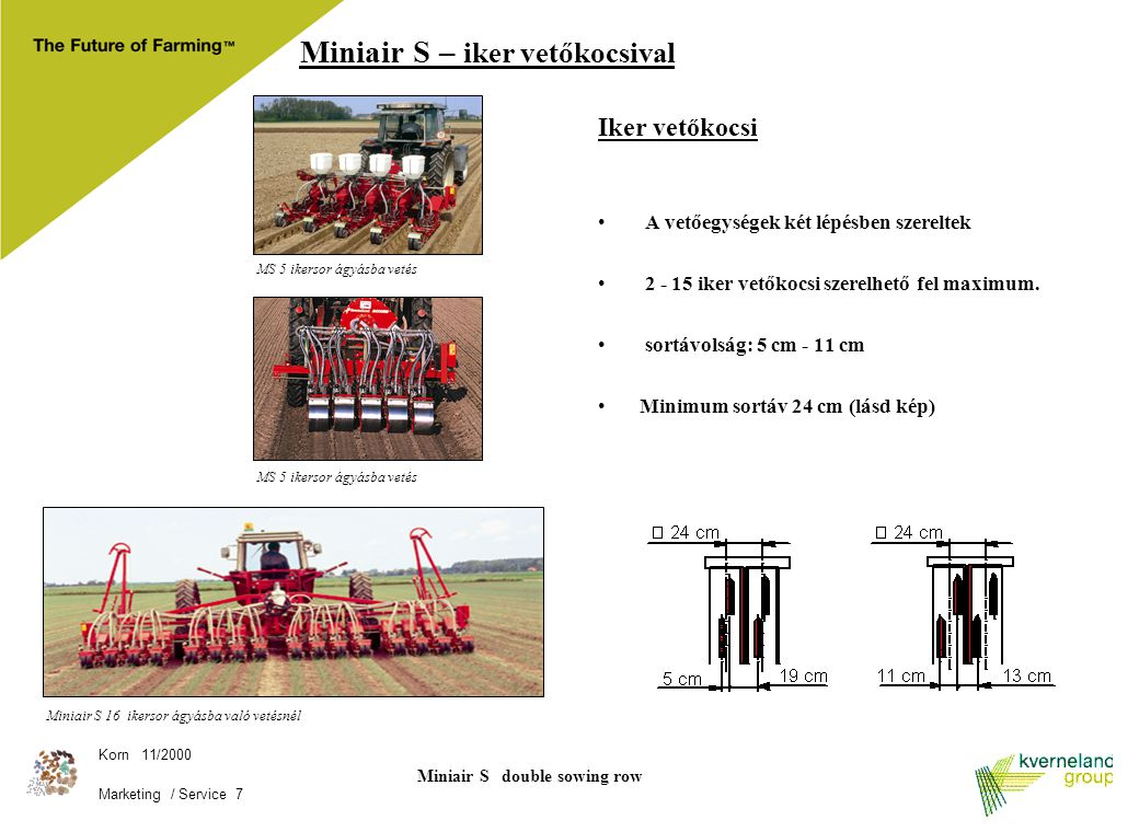 Miniair S double sowing row