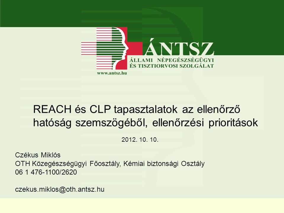 REACH és CLP tapasztalatok az ellenőrző hatóság szemszögéből, ellenőrzési prioritások