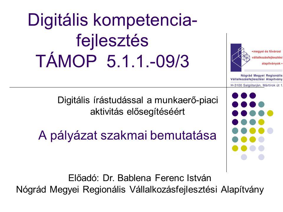 Digitális kompetencia-fejlesztés TÁMOP 5.1.1.-09/3