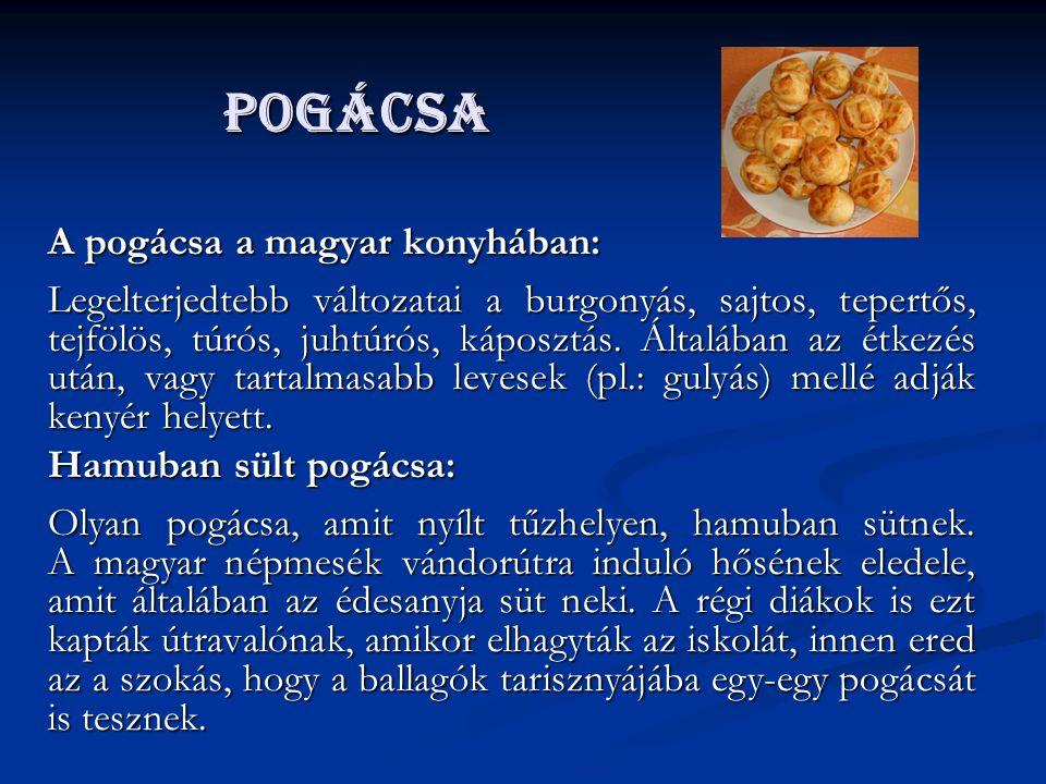 pogácsa A pogácsa a magyar konyhában: