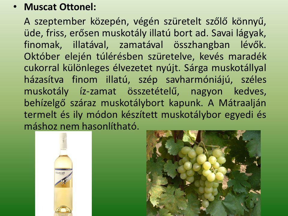 Muscat Ottonel: