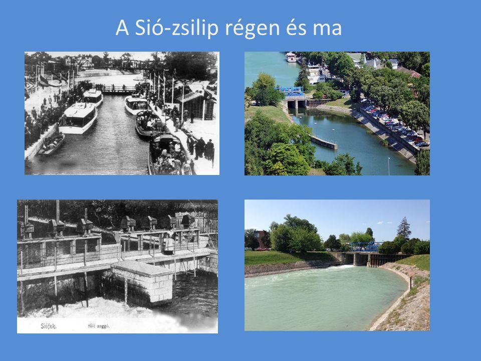 A Sió-zsilip régen és ma